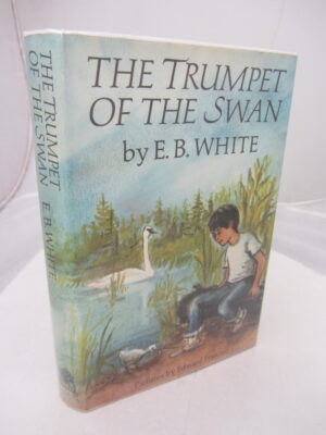The Trumpet of the Swan. by E.B. White