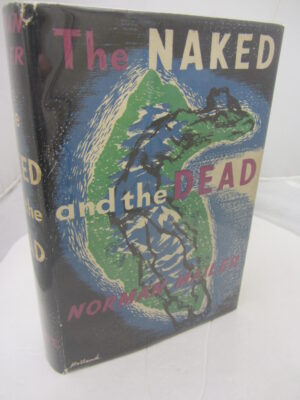 The Naked and the Dead. First UK Edition. Signed by the Author. by Norman Mailer