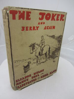 The Joker and Jerry Again.  Illustrated by Cecil Aldin. by Eleanor E Helme