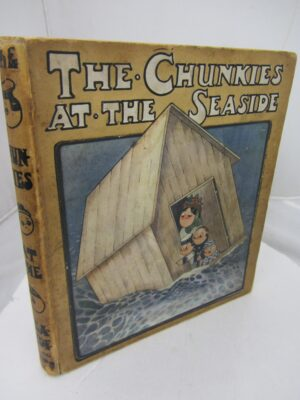 The Chunkies at the Seaside. Drawn by Chile Preston. (1917) by May Byton