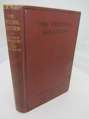 The Federal Solution. London: T. Fisher Unwin