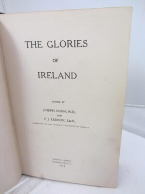 The Glories of Ireland.  Signed by the Editors. by Joseph Dunn / P.J. Lennox [Editors]