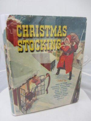 The Christmas Stocking Book. by Dorothy M Prescott / Martha Scott Moncrieff [Editors]