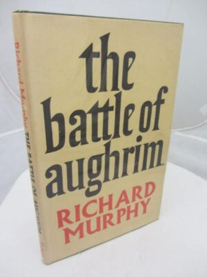 The Battle of Aughrim and the God Who Eats Corn by Richard Murphy