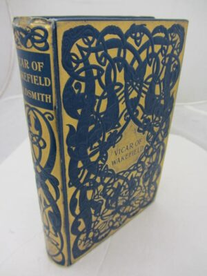 The Vicar of Wakefield.  With 16 Illustrations by C.E. Brock. by Oliver Goldsmith