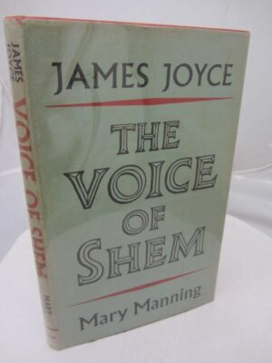 The Voice of Shem. Passages from Finnegans Wake by Mary Manning