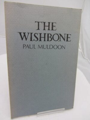 The Wishbone. Limited Edition by Paul Muldoon