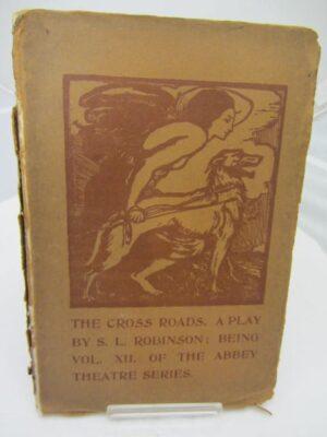 The Cross-Roads. by Lennox Robinson