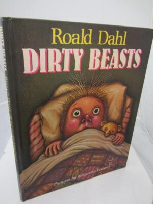 Dirty Beasts.  First Edition (1983) by Roald Dahl