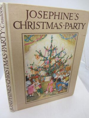 Josephine's Christmas Party. by Mrs. H.C. Craddock