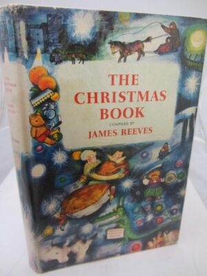 The Christmas Book Illustrated by Raymond Briggs by James Reeves