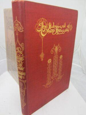 Rubaiyat of Omar Khayyam.  Presented by Willy Pogany (1909) by Edward Fitzgerald
