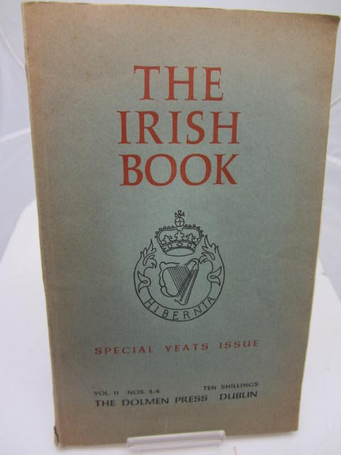 The Irish Book.  Special Yeats Issue. by W.B. Yeats