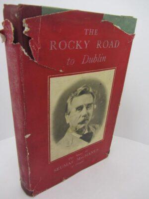 The Rocky Road to Dublin. by Seumas MacManus