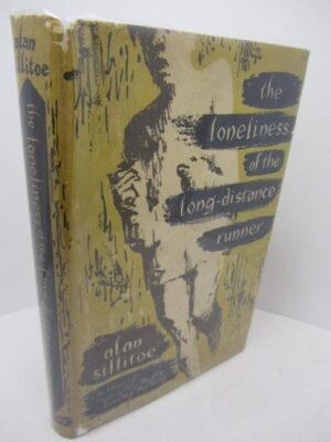 The Loneliness of the Long-Distant Runner. First Edition