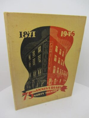 Souvenir of 70th Anniversary of Gaiety Theatre by Gaiety Theatre