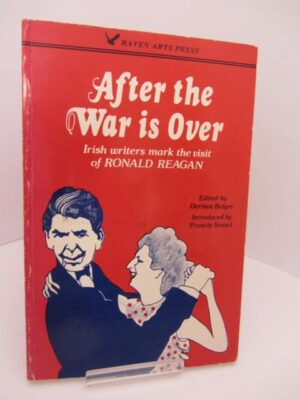 After The War is Over. by Dermot Bolger [Editor]
