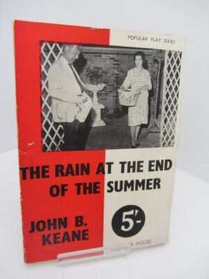The Rain at The End of The Summer.  First Edition. by John B. Keane