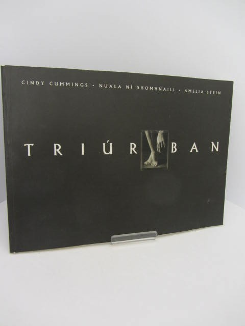 Triúr Ban.  Published to coincide with the Exhibitions of the Photographs