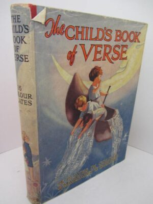 The Child's Book of Verse.  Illustrated by Margaret W. Tarrant (1940) by Margaret W. Tarrant.