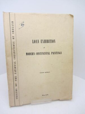 Loan Exhibition of Modern Continental Paintings. National Collections of Ireland. August  1944 by C.P. Curran