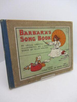 Barbara's Song Book. Words by Ellis Walton. Inscribed Copy (1900) by Cecile Hartog