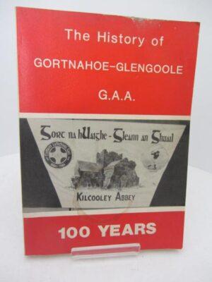 The History of Gortnahoe-Glengoole GAA [Tipperary] by Gortnahoe-Glengoole GAA [Tipperary]