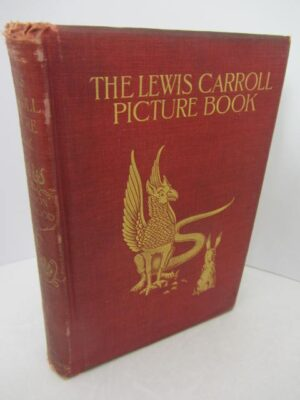 The Lewis Carroll Picture Book.  First Edition