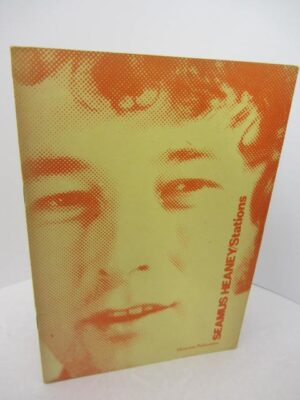 Stations. Author Signed (1975) by Seamus Heaney