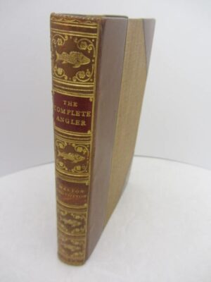 The Complete Angler (1864) by Izaak Walton