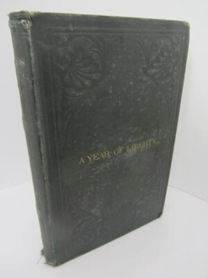 A Year Of Liberty Or Salmon Angling In Ireland (1867) by W. Peard