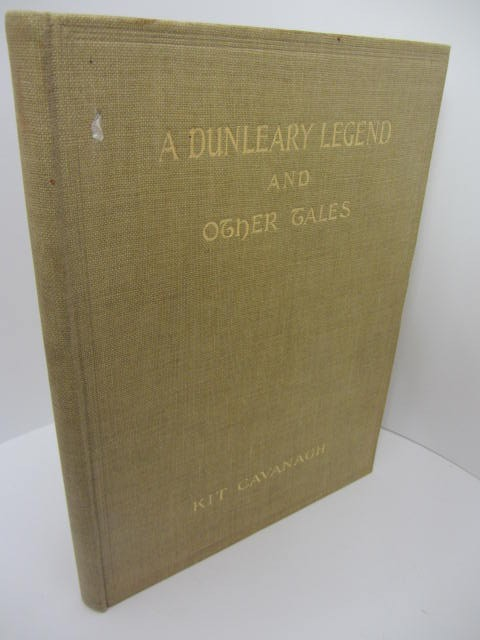 A Dunleary Legend and other Tales. Author Signed by Kit Cavanagh