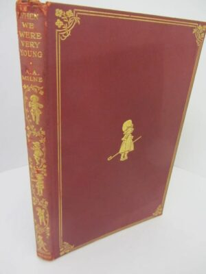 When We were Very Young (1925) by A.A. Milne