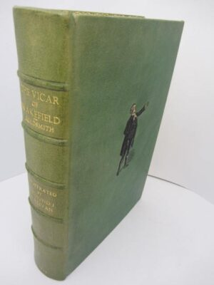 The Vicar of Wakefield. In Fine Binding (1914) by Oliver Goldsmith
