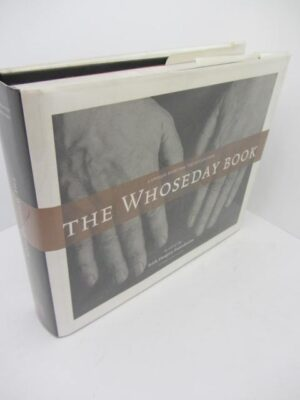 The Whoseday Book: A Unique Diary for The Millennium. Limited Issue by Seamus Heaney