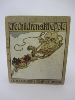 The Children at the Pole. Illustrated by Willie Pogany by Lionel Fable