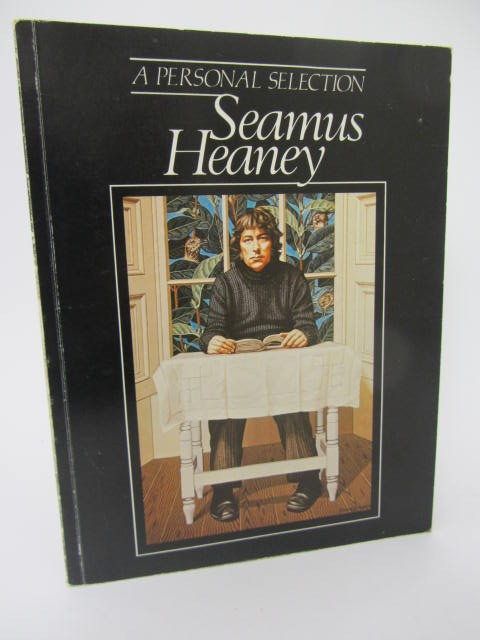 A Personal Selection. Exhibition Catalogue (1982) by Seamus Heaney