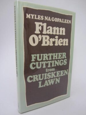 Further Cuttings from Cruiskeen Lawn (1976) by Flann O'Brien