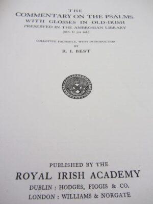 The Commentary on the Pslams  with Glosses in Old-Irish (Facsimile Edition