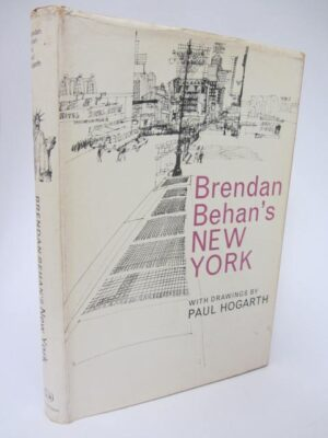 Brendan Behan's New York. Drawings by Paul Hogarth (1964) by Brendan Behan