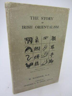 The Story of Irish Orientalism. by M. Mansoor