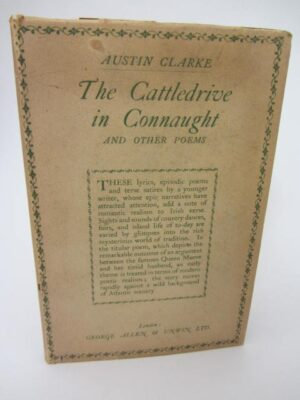 The Cattledrive in Connaught and other Poems. Limited Signed Edition (1925) by Austin Clarke