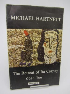 The Retreat of Ita Cagney (Cúlú Íde) by Michael Hartnett