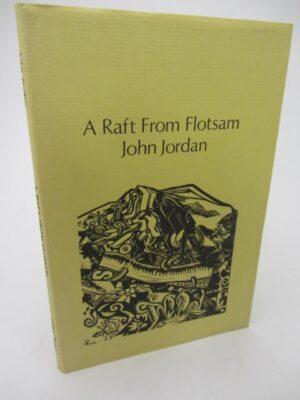 A Raft from Floatsam (1975) by John Jordan