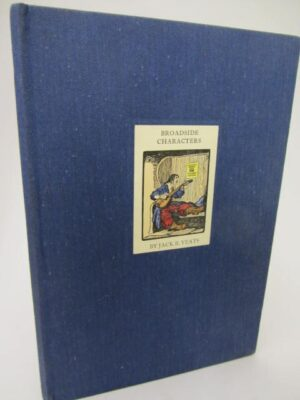 Broadside Characters. Drawings by Jack B. Yeats. Limited Edition (1971) by Jack B. Yeats