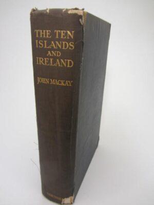 The Ten Islands and Ireland (1919) by John Mackay