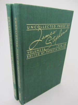 Uncollected Prose of James Stephens 1907-1948 by Patricia McFate