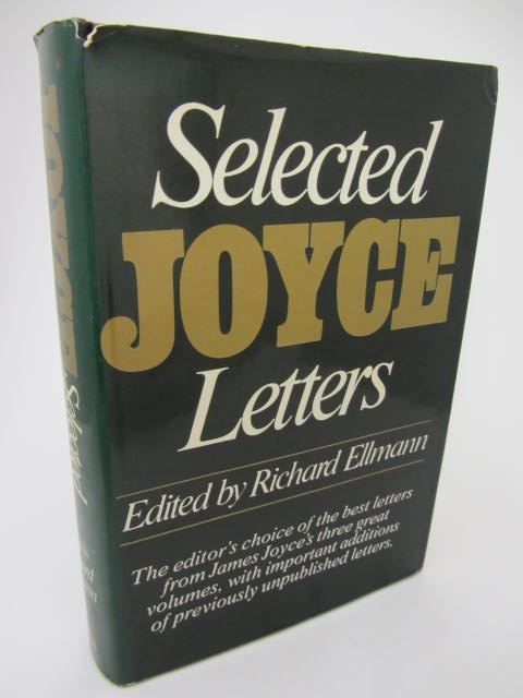 Selected Letters of James Joyce. Inscribed by the Editor by Richard Ellmann
