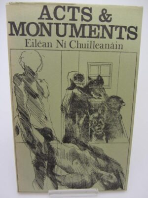 Acts and Monuments. First Collection Of Poems (1972) by Eilean Ni Chuilleanain