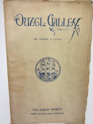 The Ouzel Galley. by Dr. George A. Little